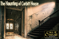 Oodin Oneshot-roolipelikerho esittää: Call of Cthulhu (7e) – The Haunting of Corbitt House